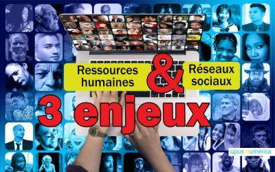 Pourquoi les réseaux sociaux sont utiles pour les RH: 3enjeuxmajeurs