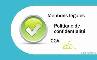 Mentions légales d'un site web, Politique de confidentialité, CGV : différences et obligations