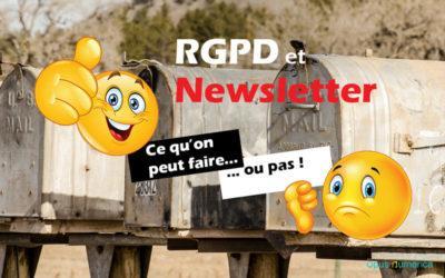 Que faire pour que votre Newsletter respecte le RGPD?